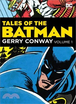 Tales of the Batman ― Gerry Conway
