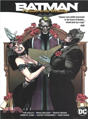 Batman - Preludes to the Wedding