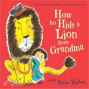 How to Hide a Lion from Grandma (平裝本 英國版)