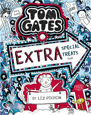 Tom Gates 6:Extra Special Treats (not)(平裝本) (英國版)
