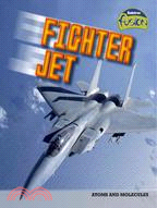 Fighter Jet: Atoms and Molecules