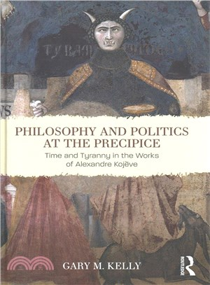 Philosophy and Politics at the Precipice ― Time and Tyranny in the Works of Alexandre Kojve