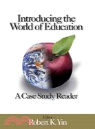 Introducing the World of Education: A Case Study Reader