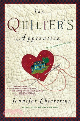 The Quilter's Apprentice ─ A Novel