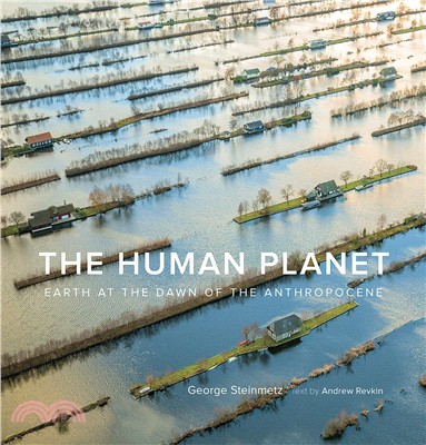 The Human Planet ― Earth at the Dawn of the Anthropocene