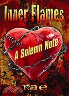 Inner Flames: A Solemn Note