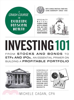 Investing 101 ― From Stocks and Bonds to ETFs and IPOs, an Essential Primer on Building a Profitable Portfolio
