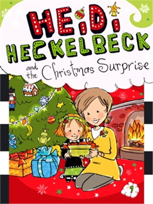 #9: Heidi Heckelbeck and the Christmas Surprise (平裝本)