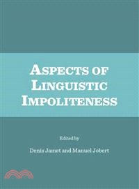 Aspects of Linguistic Impoliteness