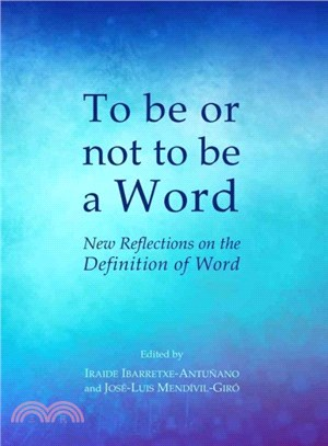 To Be or Not to Be a Word ― New Reflections on the Definition of Word
