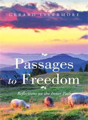 Passages to Freedom ─ Reflections on the Inner Path