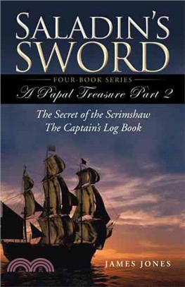Saladin's Sword ― A Papal Treasure Part Two - the Secret of the Scrimshaw - the Captain's Log Book