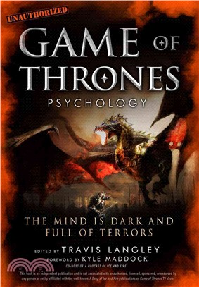 Game of Thrones Psychology ─ The Mind Is Dark and Full of Terrors