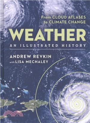 Weather ― An Illustrated History: from Cloud Atlases to Climate Change