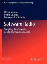 Software Radio ─ Sampling Rate Selection, Design and Synchronization