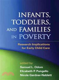 Infants, Toddlers, and Families in Poverty—Research Implications for Early Child Care