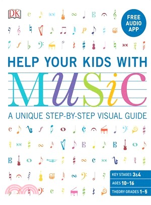 Help Your Kids With Music ― A Unique Step-by-step Visual Guide