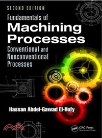 Fundamentals of Machining Processes ─ Conventional and Nonconventional Processes