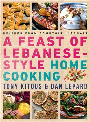 A Feast of Lebanese-style Home Cooking ― Recipes from Comptoir Libanais