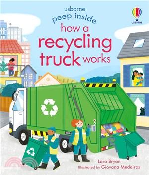 Peep Inside How a Recycling Truck Works (硬頁翻翻書)
