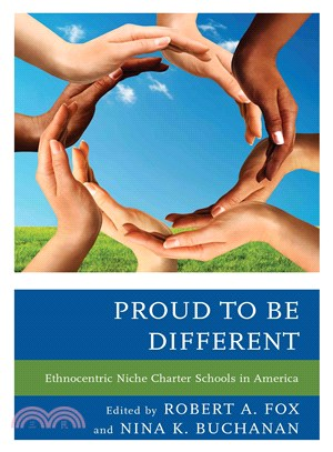 Proud to Be Different ― Ethnocentric Niche Charter Schools in America