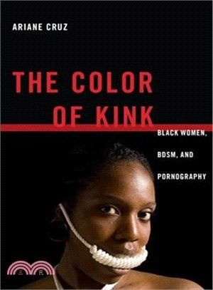 The Color of Kink ― Black Women, Bdsm, and Pornography