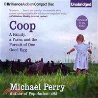 Coop ─ A Family, a Farm, and the Pursuit of One Good Egg