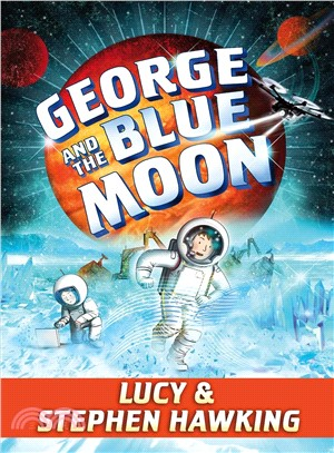 George and the Blue Moon (精裝本)