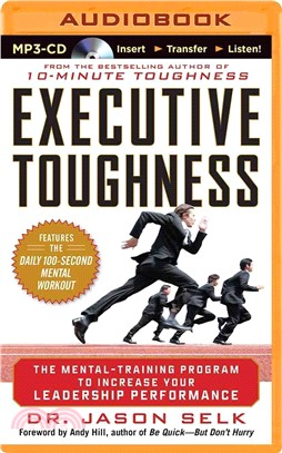 Executive Toughness ― The Mental-Training Program to Increase Your Leadership Performance