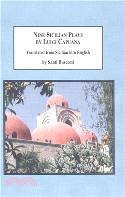 Nine Sicilian Plays by Luigi Capuana ― Translated from Sicilian into English