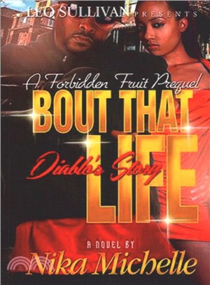 Bout That Life ― Diablo's Story