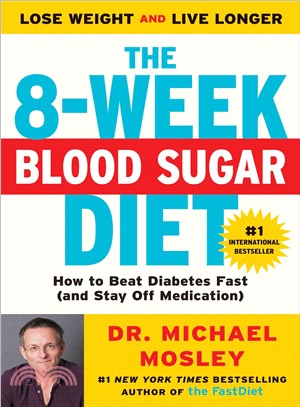 The 8-Week Blood Sugar Diet ─ How to Beat Diabetes Fast (and Stay Off Medication)