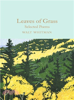 Leaves of Grass ― Selected Poems