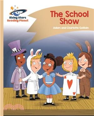 Reading Planet - The School Show - Gold: Comet Street Kids