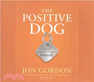 The Positive Dog ― A Story About the Power of Positivity