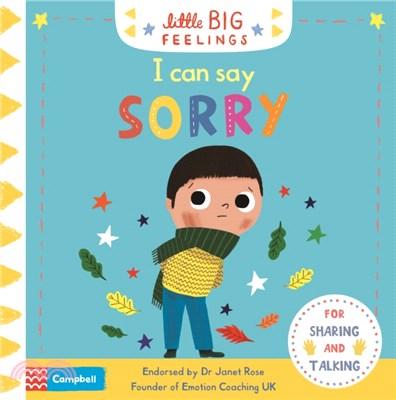 I Can Say Sorry (Little Big Feelings)(硬頁書)