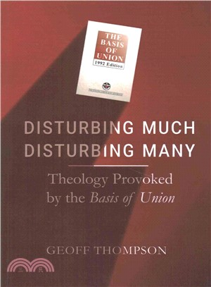 Disturbing Much Disturbing Many ― Theology Provoked by the Basis of Union