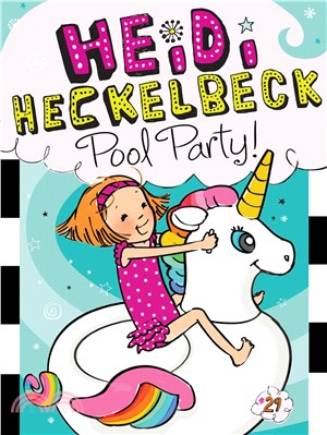 #29: Heidi Heckelbeck Pool Party! (平裝本)