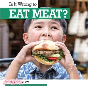 Is It Wrong to Eat Meat?