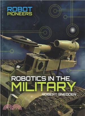 Robotics in the Military