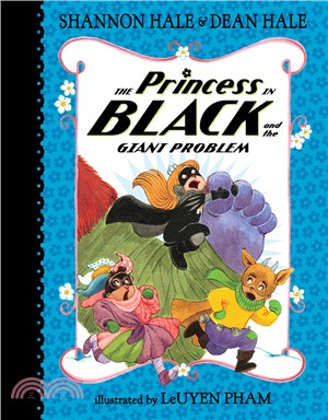 The Princess in Black and the Giant Problem (The Princess in Black #8)
