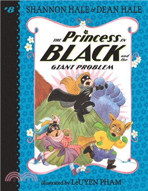 The Princess in Black and the Giant Problem (The Princess in Black #8)(全彩平裝本)