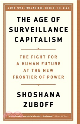 The Age of Surveillance Capitalism ― The Fight for a Human Future at the New Frontier of Power