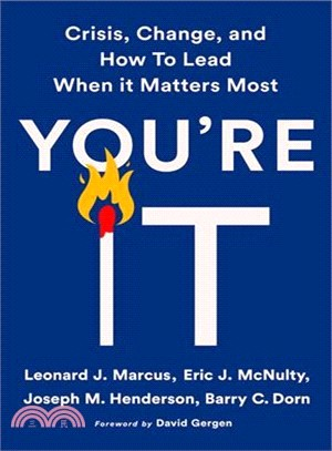 You're It ― Crisis, Change, and How to Lead When It Matters Most