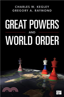 Great Powers and World Order: Patterns and Prospects