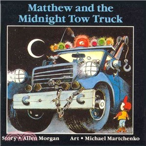 Matthew and the Midnight Towtruck