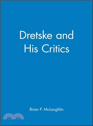 Dretske and His Critics
