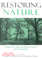 Restoring Nature ─ Perspectives from the Social Sciences and Humanities