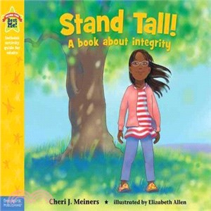 Stand Tall! ─ A Book About Integrity