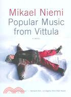 Popular Music From Vittula ─ A Novel